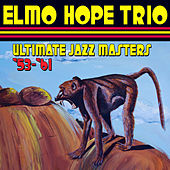 Play & Download Ultimate Jazz Masters '53 - '61 by Elmo Hope | Napster