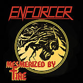 Play & Download Mesmerized By Fire- Single by Enforcer | Napster