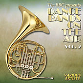 Play & Download Dance Bands on the Air, Vol. 2 by Various Artists | Napster