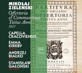 Zielenski: Offertoria totius anni / Communiones totius anni by Emma Kirkby