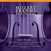 Play & Download Mozart/Brahms: Violin Concertos by Vadim Brodski | Napster