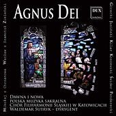Play & Download Agnus Dei by Chor Filharmonii Slaskiej | Napster