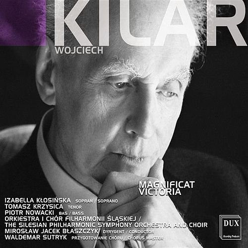 Play & Download Kilar: Magnificat - Victoria by Various Artists | Napster
