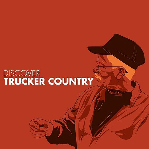 Play & Download Discover Trucker Country by Various Artists | Napster