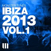 Monster Tunes - Ibiza 2013 Vol.1 - EP by Various Artists