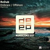 Embrace / Offshore - Single by Redub!