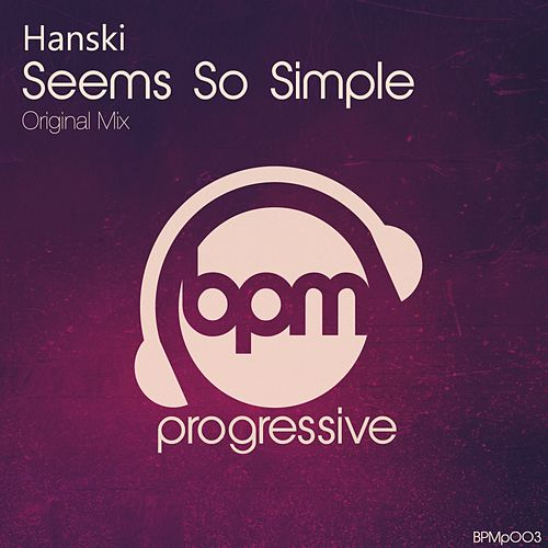Play & Download Seems So Simple by Hanski | Napster