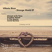 Strange World - Single by Vittorio Rioss