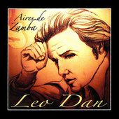 Play & Download Aires de Zamba by Leo Dan | Napster