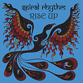 Play & Download Rise Up by Spiral Rhythm | Napster