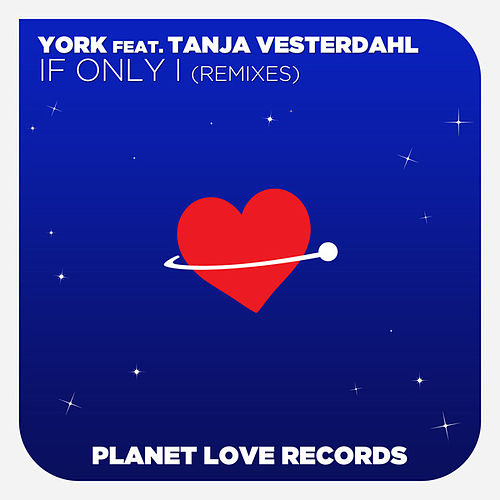 Play & Download If Only I (Remixes) by York | Napster