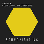 Clear Vision / The Other Side by Skytech