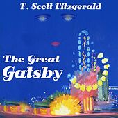 Play & Download The Great Gatsby by F. Scott Fitzgerald | Napster