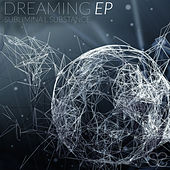 Dreaming by Subliminal Substance