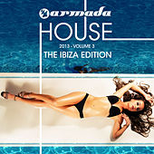 Play & Download Armada House 2013-03 (The Ibiza Edition) by Various Artists | Napster