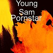 Play & Download Pornstar by Young Sam | Napster