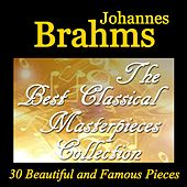 Brahms: The Best Classical Masterpieces Collection by Various Artists