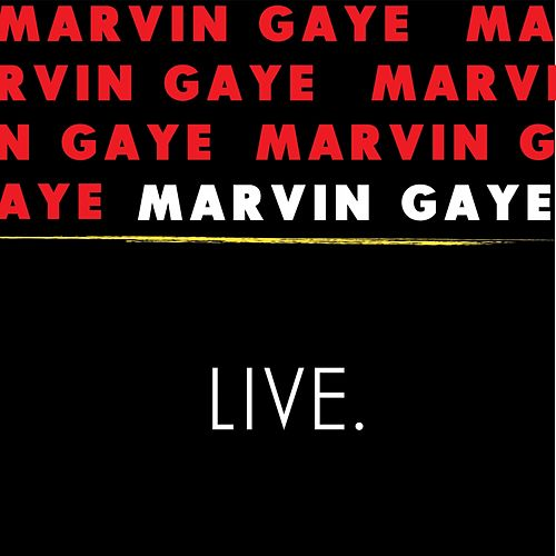 Play & Download Marvin Gaye (Live) by Marvin Gaye | Napster