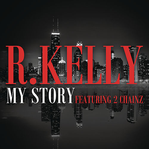 My Story by R. Kelly