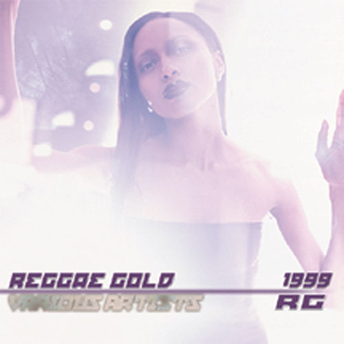 Play & Download Reggae Gold 1999 by Various Artists | Napster