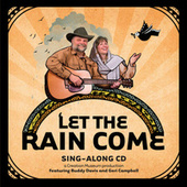 Let The Rain Come by Buddy Davis