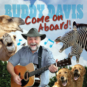 Play & Download Come On Aboard by Buddy Davis | Napster
