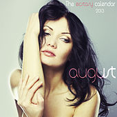 Play & Download The Ecstasy Calendar 2013: August by Various Artists | Napster