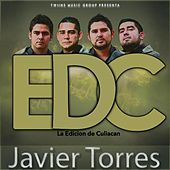 Play & Download Javier Torres by La Edicion De Culiacan | Napster