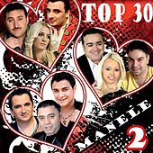 Top 30 Manele, Vol. 2 by Various Artists