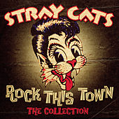 Rock This Town - The Collection von Stray Cats