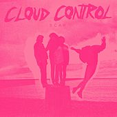 Play & Download Scar by Cloud Control | Napster