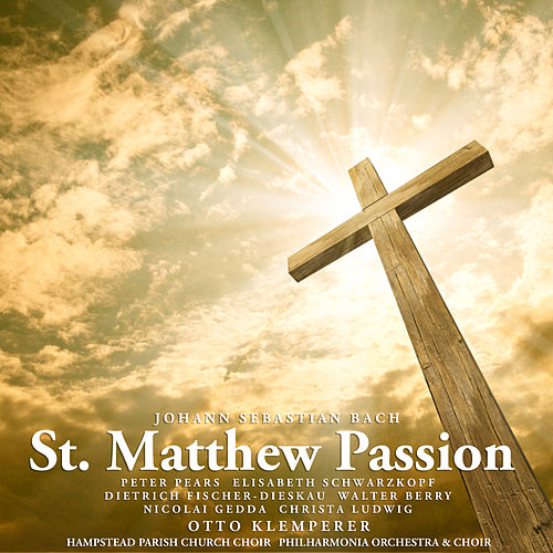 Play & Download Bach: St. Matthew Passion by Christa Ludwig | Napster
