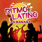Play & Download Ritmo latino - La Banana by Various Artists | Napster