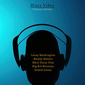 Play & Download Blues Vibes by Various Artists | Napster