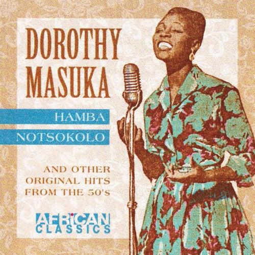 Play & Download Hamba Nontsokolo by Dorothy Masuka | Napster