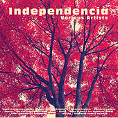 Play & Download Independencia by Various Artists | Napster