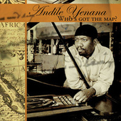 Play & Download Who's Got the Map? by Andile Yenana | Napster