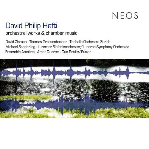 Hefti: orchestral works & chamber music by Various Artists