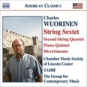 WUORINEN: String Sextet / String Quartet No. 2 / Piano Quintet / Divertimento by Various Artists