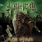 The Price Of Existence by All Shall Perish