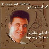 Play & Download Aghsilly Bilbard by Kadim Al Sahir | Napster
