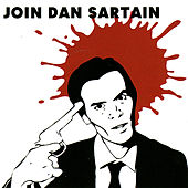 Play & Download Join Dan Sartain by Dan Sartain | Napster
