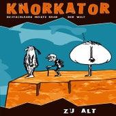 Play & Download Zu Alt by Knorkator | Napster