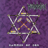 Play & Download Hammer Of God by Mortification | Napster