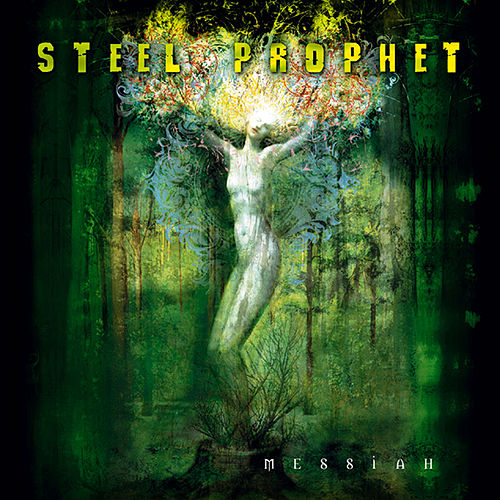 Messiah by Steel Prophet