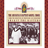 Shakin' The Rafters by The Abyssinian Baptist Gospel Choir