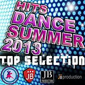 Play & Download Hits Dance Summer 20013 (Top Selection) by Various Artists | Napster