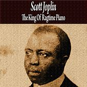 The King of Ragtime Piano von Scott Joplin