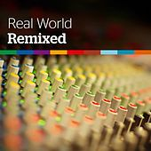 Play & Download Real World: Remixed by Various Artists | Napster