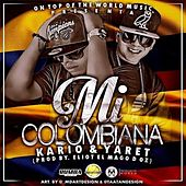 Play & Download Mi Colombiana by Kario | Napster